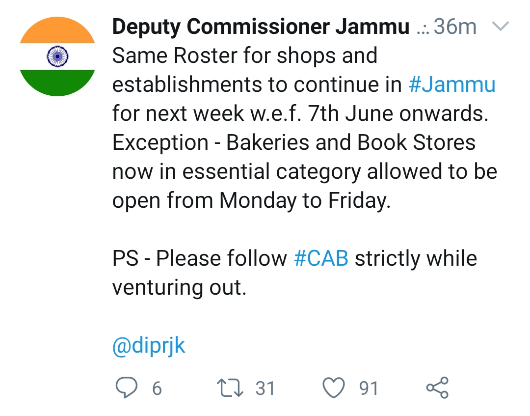 BreakingSame Roster for shops and establishments to continue in #Jammu for next week w.e.f. 7th June onwards. Exception – Bakeries and Book Stores now in essential category allowed to be open from Monday to Friday.PS – Please follow #CAB strictly while venturing out.@diprjk